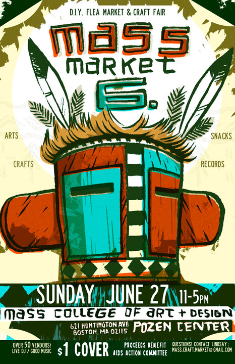 Poster for Mass Market, a DIY craft market held at Mass College of Art on June 27, 2010