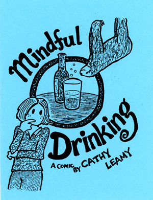 Cover for *Mindful Drinking*, a health awareness comic by Cathy Leamy